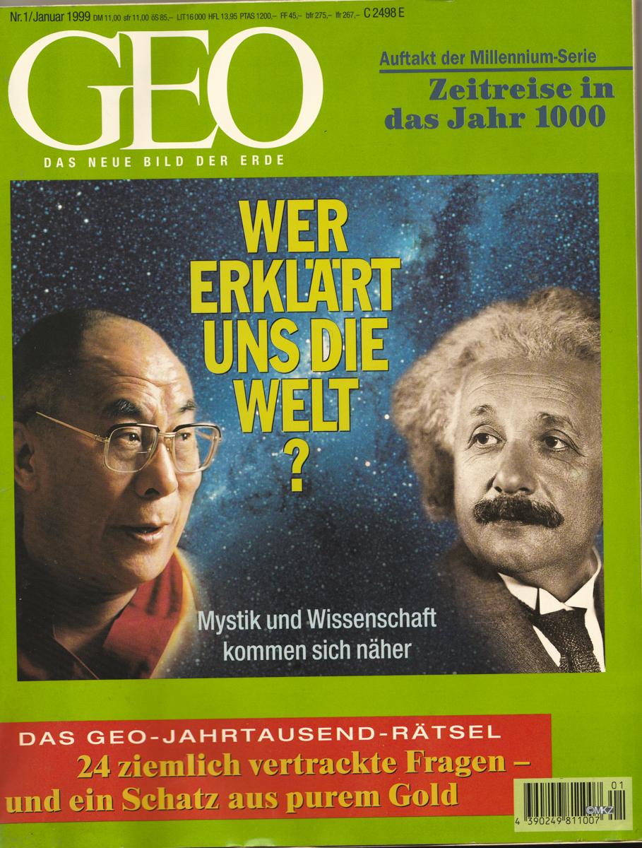 Geo Nr1/Jänner 1999, S.H. Dalai Lama Tenzin Gyatso, Anton Zeilinger